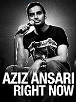 Aziz Ansari: Right Now poster