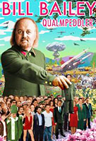 Bill Bailey: Qualmpeddler poster