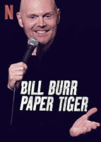 Bill Burr: Paper Tiger poster