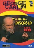 George Carlin: You Are All Diseased DVD