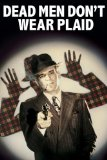 Dead Men Don't Wear Plaid DVD