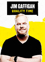 Jim Gaffigan Quality Time poster