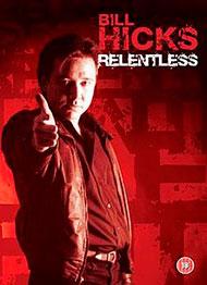 Bill Hicks: Relentless DVD