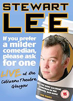 Stewart Lee: If You Prefer a Milder Comedian, Please Ask for One poster