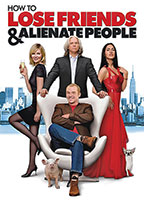 How to Lose Friends & Alienate People poster
