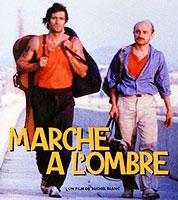 Marche A L'Ombre poster