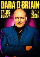 Dara O'Briain Talks Funny: Live in London poster