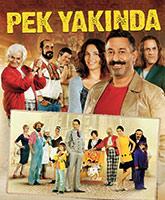 Pek Yakinda Coming Soon poster