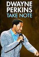 Dwayne Perkins:Take Note poster