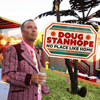 Doug Stanhope: No Place Like Home poster