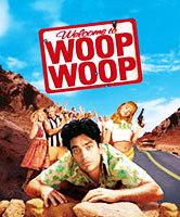 Welcome to Woop Woop poster